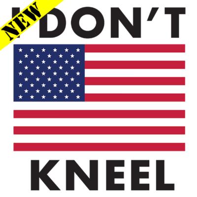 T-Shirt - I Don't Kneel
