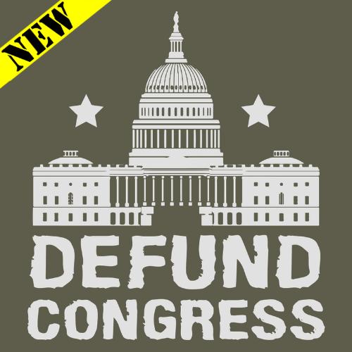T-Shirt - Defund Congress