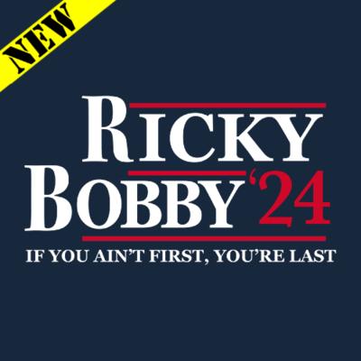 T-Shirt - Ricky Bobby for President 2024