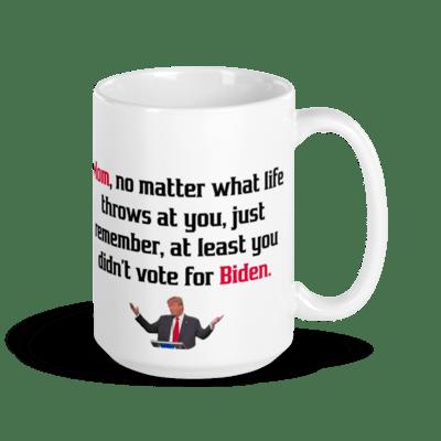 Coffee Mug - Trump Mother's Day (Vote for Biden)