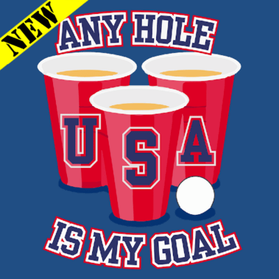 T-Shirt - Any Hole Is My Goal