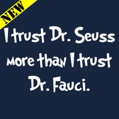 T-Shirt - Don't Trust Fauci