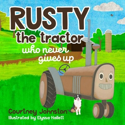 Rusty the tractor who never gives up
