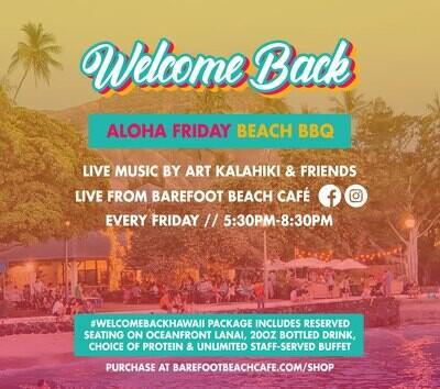 ALOHA FRIDAY BEACH BBQ - #WELCOMEBACKHAWAII PACKAGE