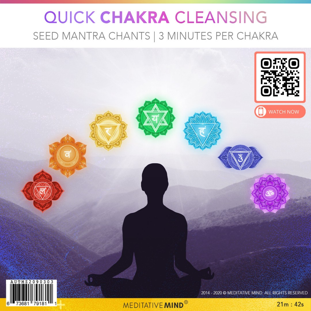 Quick 7 Chakra Cleansing - 3 Mins Per Chakra - Seed Mantra Chants