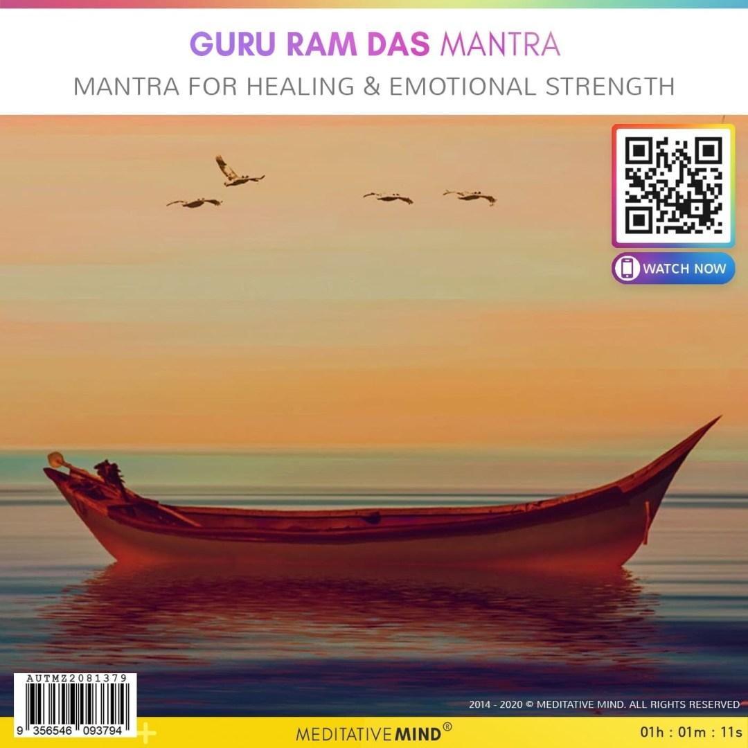 Guru Ram Das Mantra - Mantra for Healing & Emotional Strength