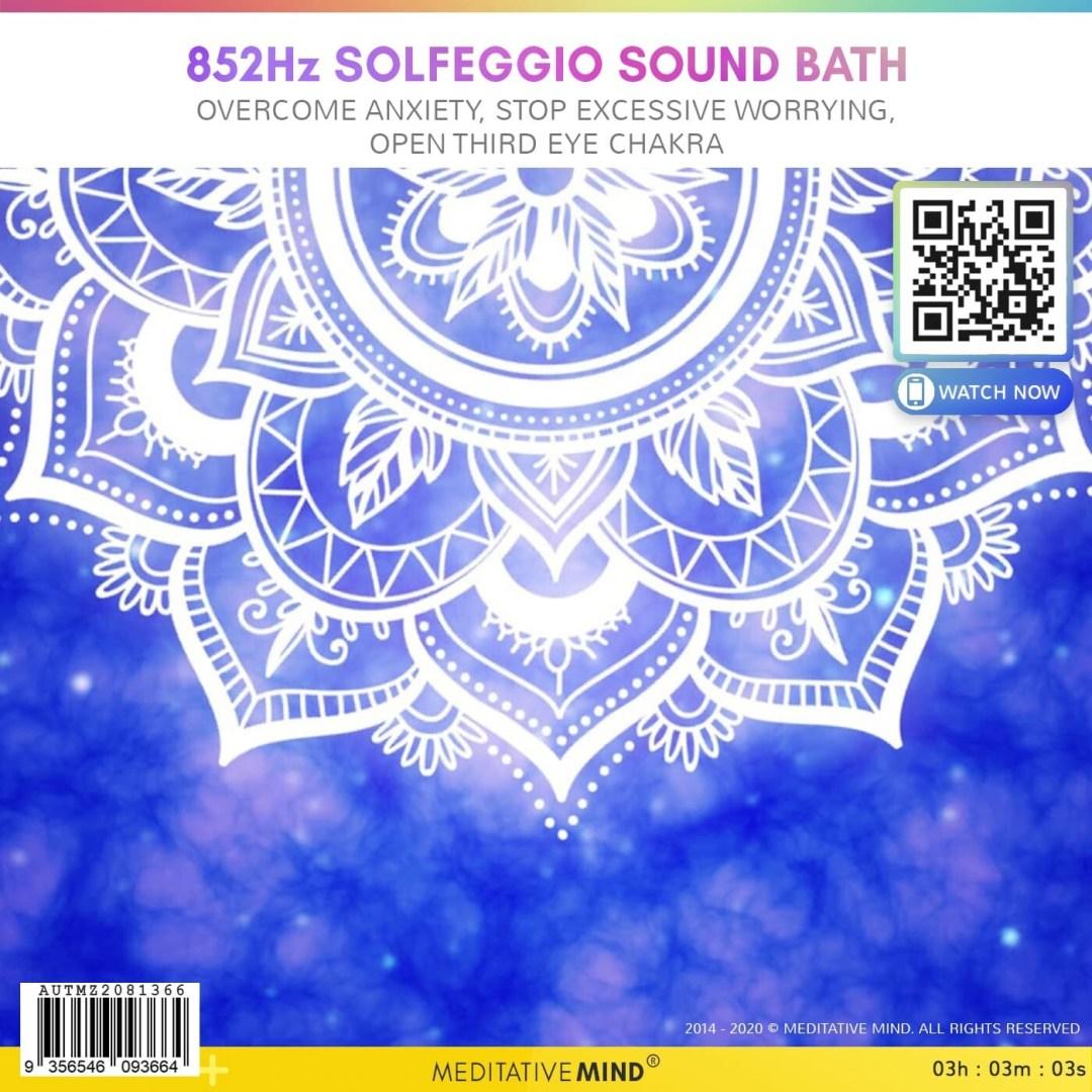 852Hz Solfeggio Sound Bath - Overcome Anxiety, Stop Excessive Worrying, Open Third Eye Chakra