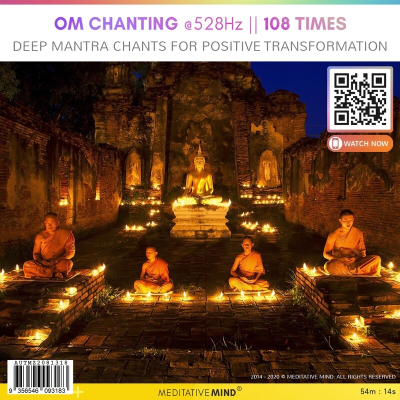 OM Chanting @528Hz || 108 Times - Deep Mantra Chants for Positive Transformation