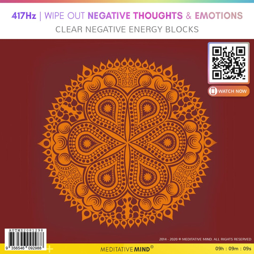 417Hz | WIPE OUT NEGATIVE THOUGHTS & EMOTIONS - Clear Negative Energy Blocks