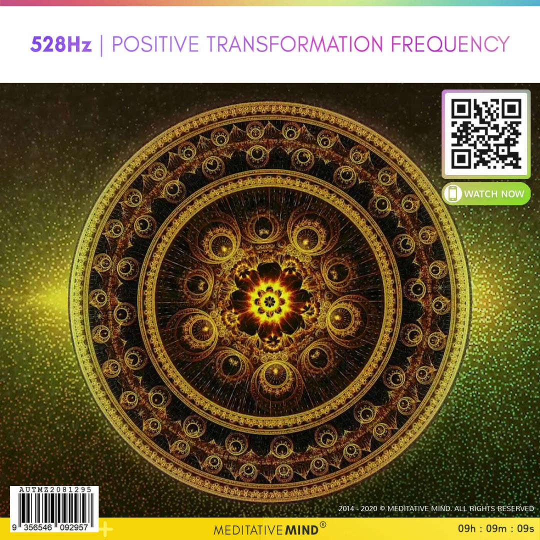528Hz | POSITIVE TRANSFORMATION FREQUENCY