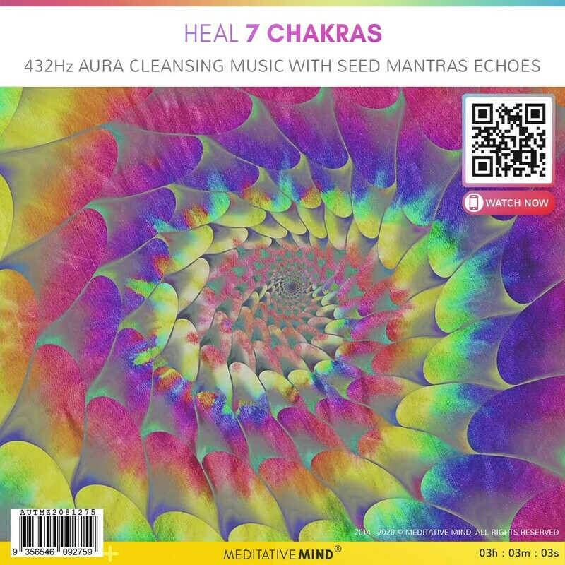 HEAL 7 CHAKRAS - 432Hz AURA CLEANSING Music with Seed Mantras Echoes