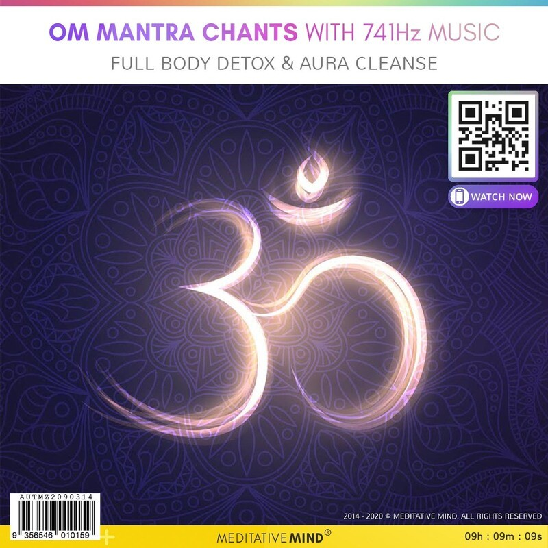 OM MANTRA CHANTS with 741Hz MUSIC - Full Body Detox & Aura Cleanse