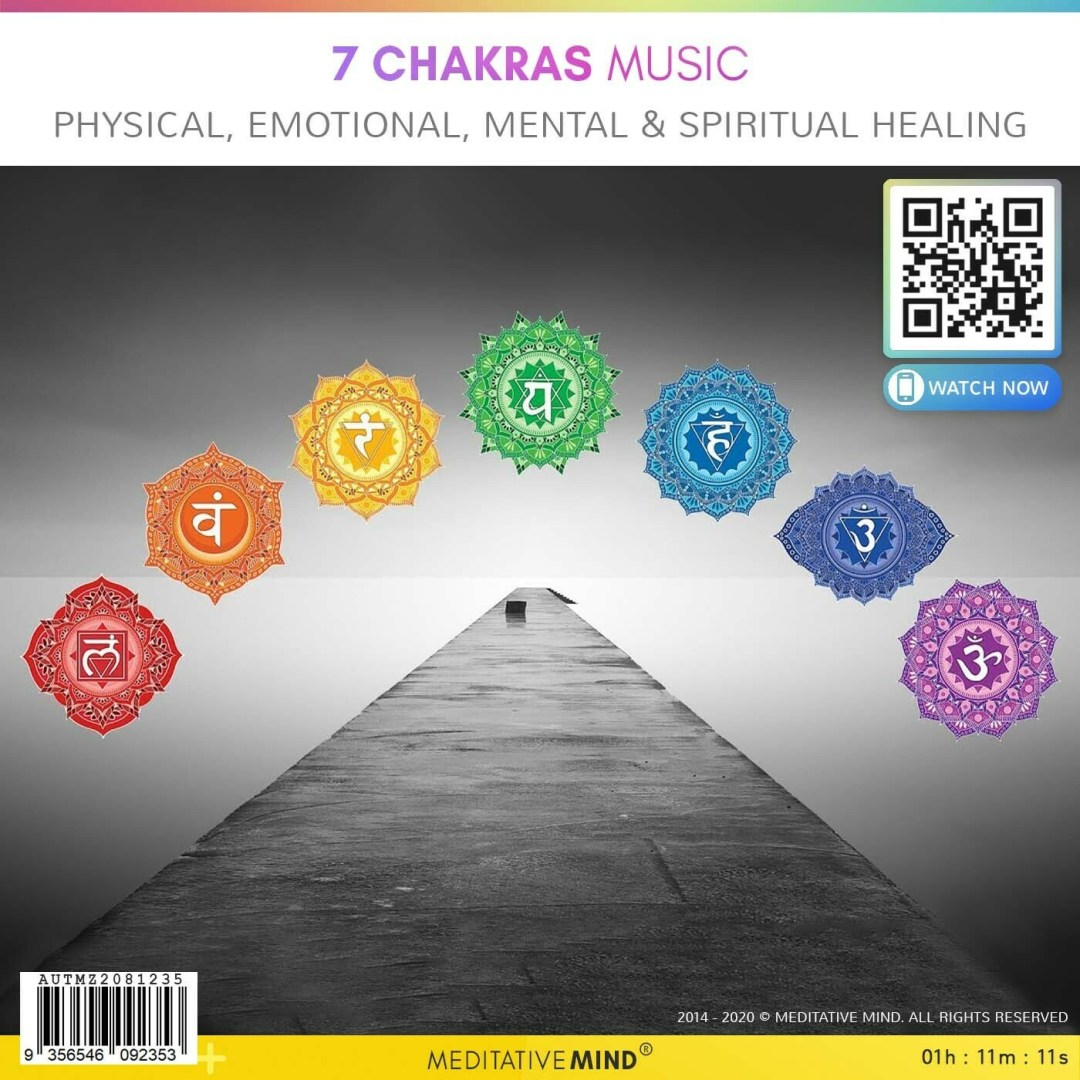 7 CHAKRAS MUSIC - Physical, Emotional, Mental & Spiritual Healing