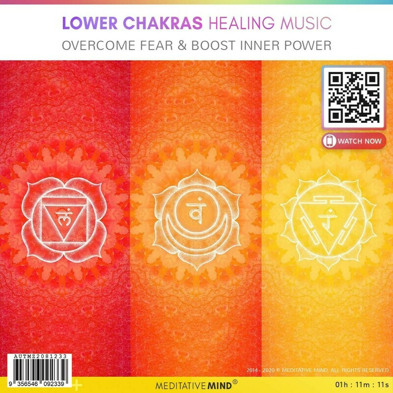LOWER CHAKRAS HEALING MUSIC - Overcome Fear & Boost Inner Power