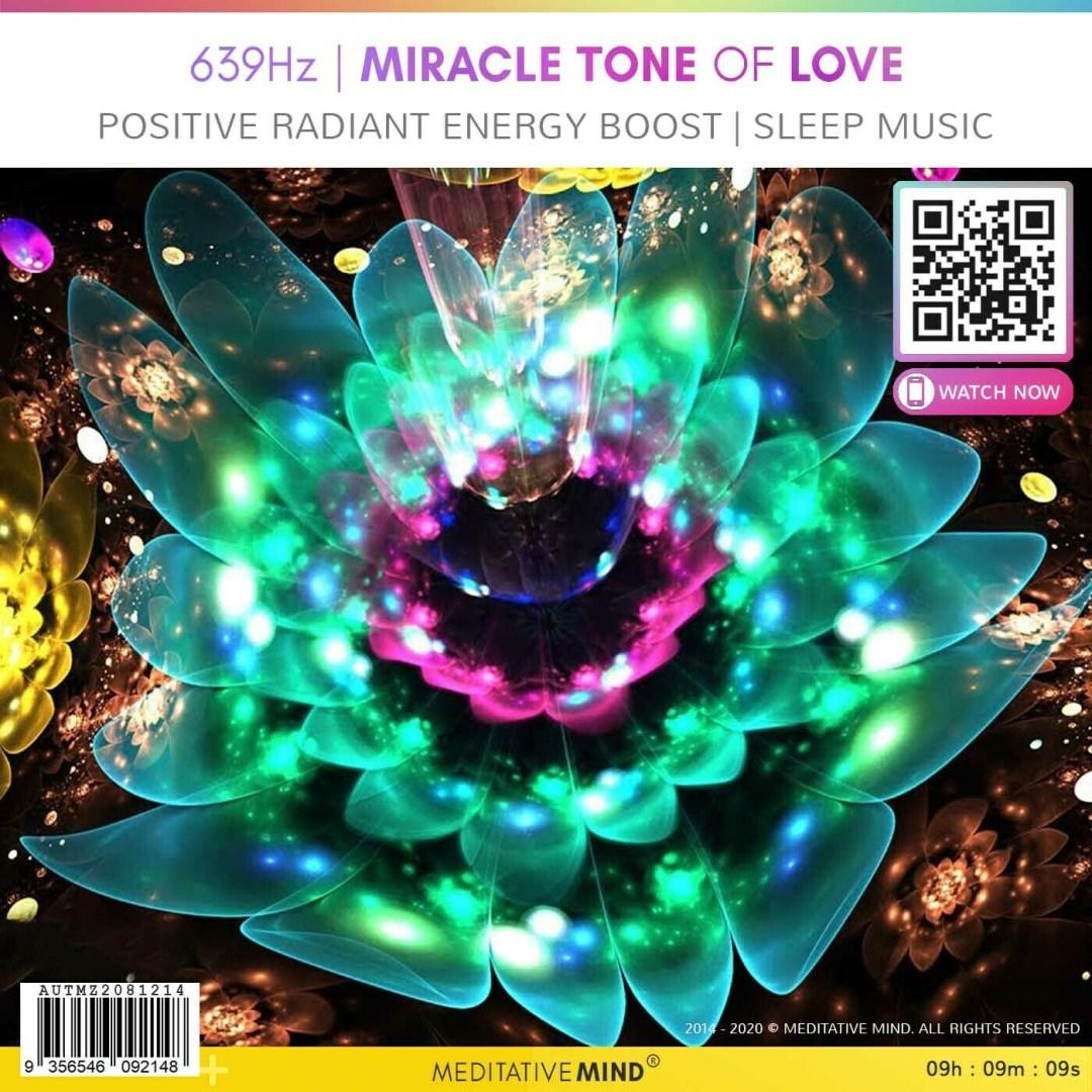 639Hz     MIRACLE TONE OF LOVE - Positive Radiant Energy Boost   Sleep Music