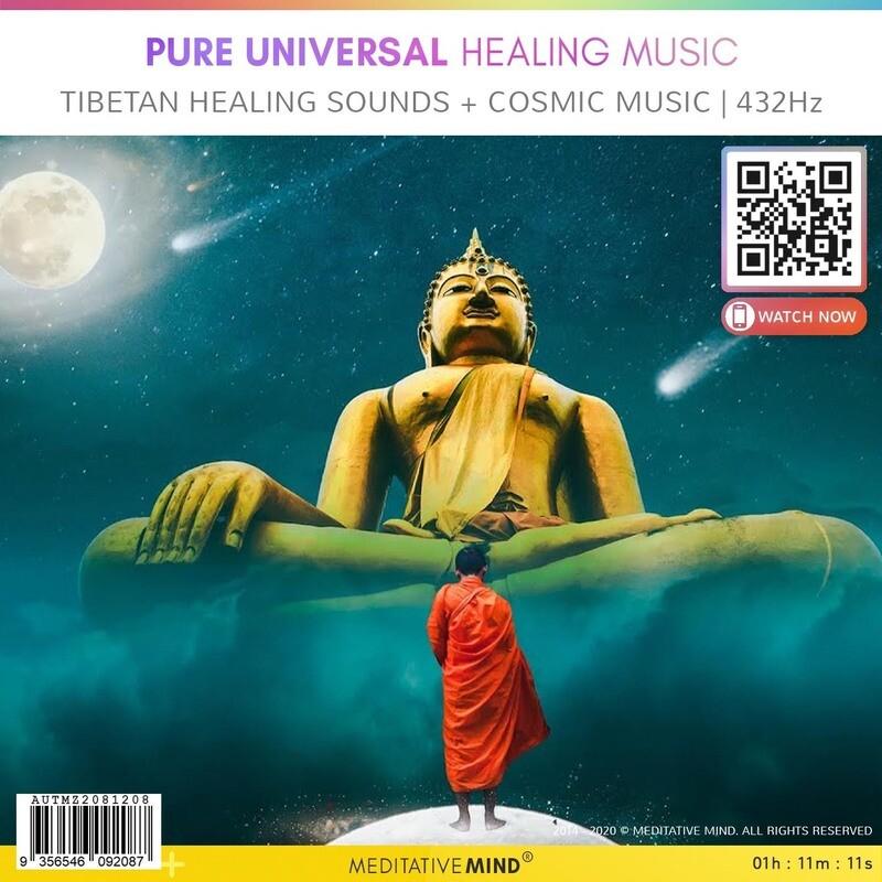 Pure Universal Healing Music - Tibetan Healing Sounds + Cosmic Music | 432Hz