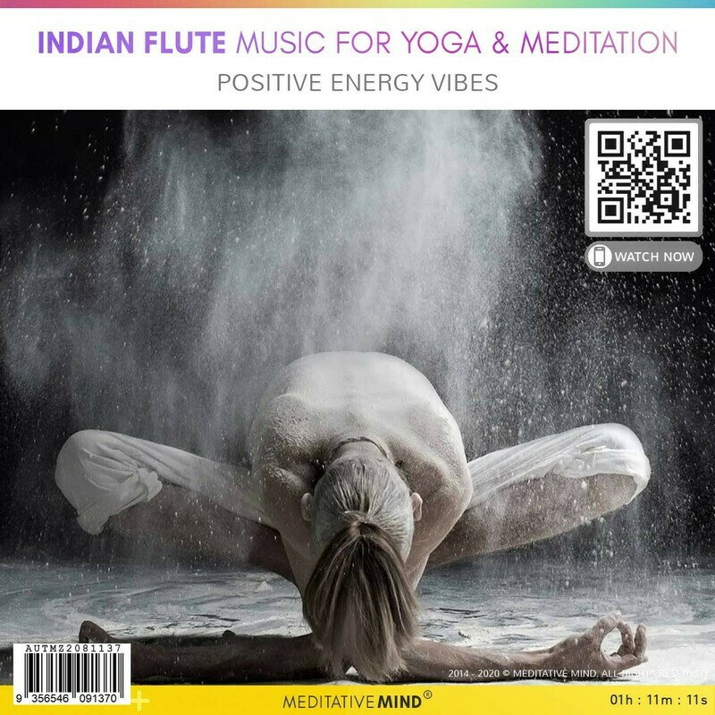INDIAN FLUTE MUSIC for Yoga & Meditation - Positive Energy Vibes
