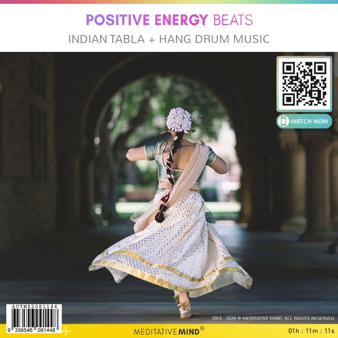 Positive Energy Beats - Indian Tabla + Hang Drum Music