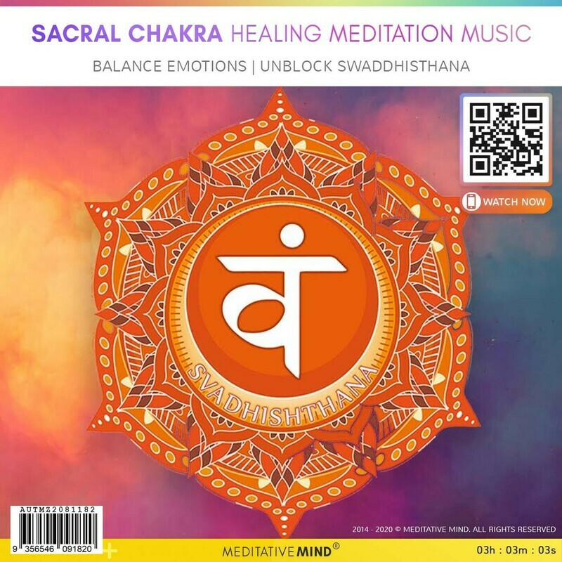 SACRAL CHAKRA Healing Meditation MUSIC - Balance Emotions | Unblock Swaddhisthana