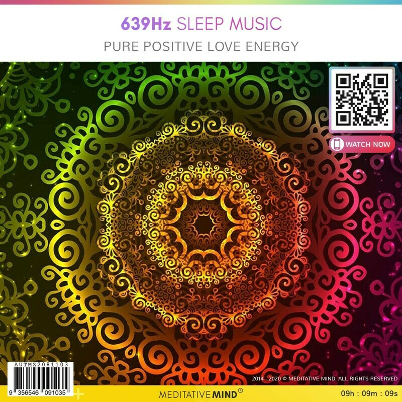 639Hz Sleep Music - Pure Positive Love Energy
