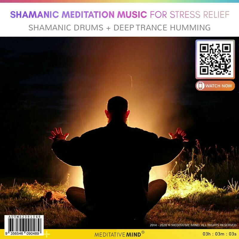 Shamanic Meditation Music for Stress Relief - Shamanic Drums + Deep Trance Humming