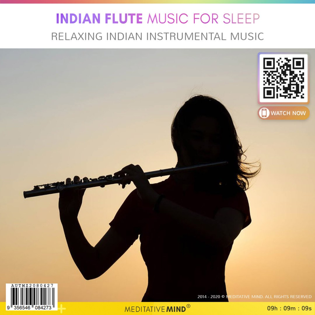 Indian Flute Music for Sleep - Relaxing Indian Instrumental Music