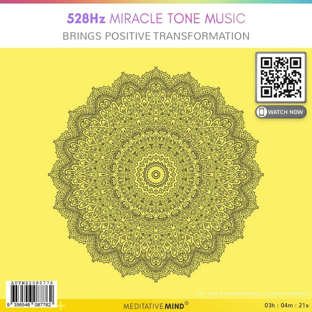 528Hz Miracle Tone Music - Brings Positive Transformation
