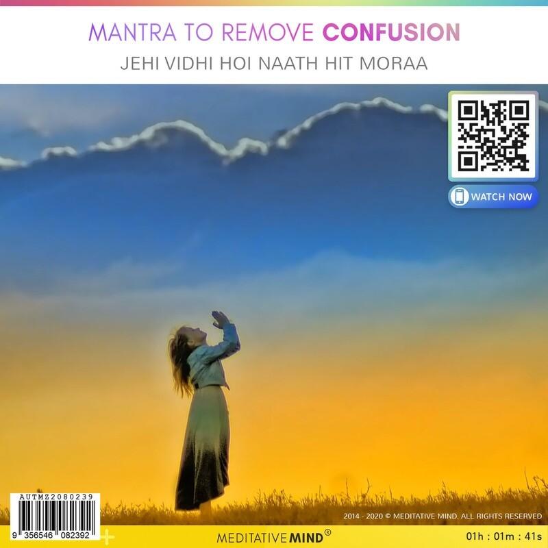 Mantra to Remove Confusion - Jehi Vidhi Hoi Naath Hit Moraa