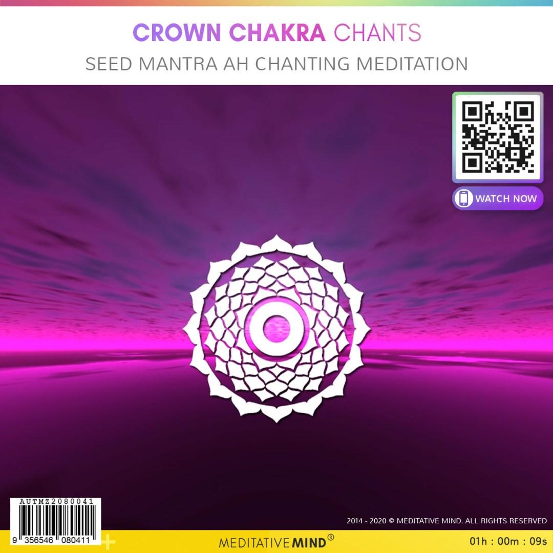 Crown Chakra Chants - Seed Mantra AH Chanting Meditation