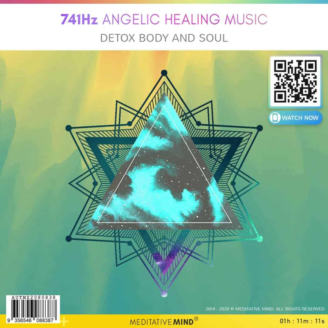741Hz Angelic Healing Music - Detox Body and Soul