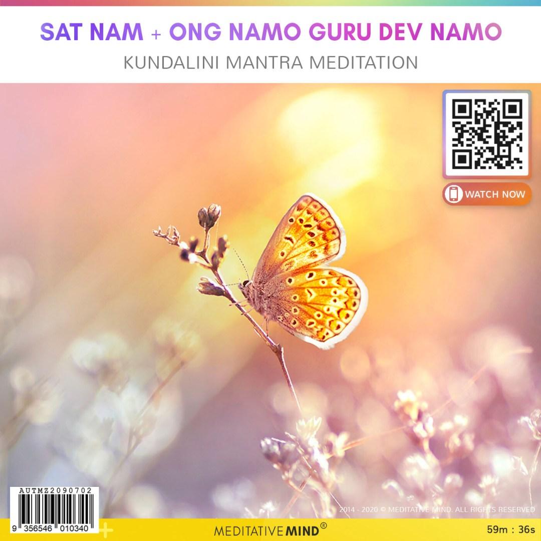 SAT NAM + ONG NAMO GURU DEV NAMO - Kundalini Mantra Meditation