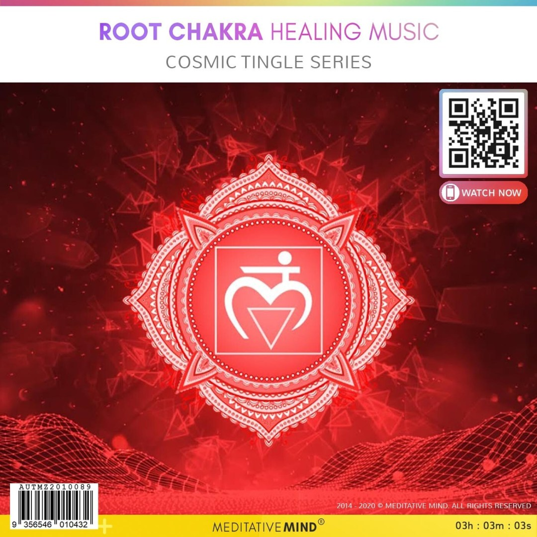 Root Chakra Healing Music - Cosmic Tingle Series