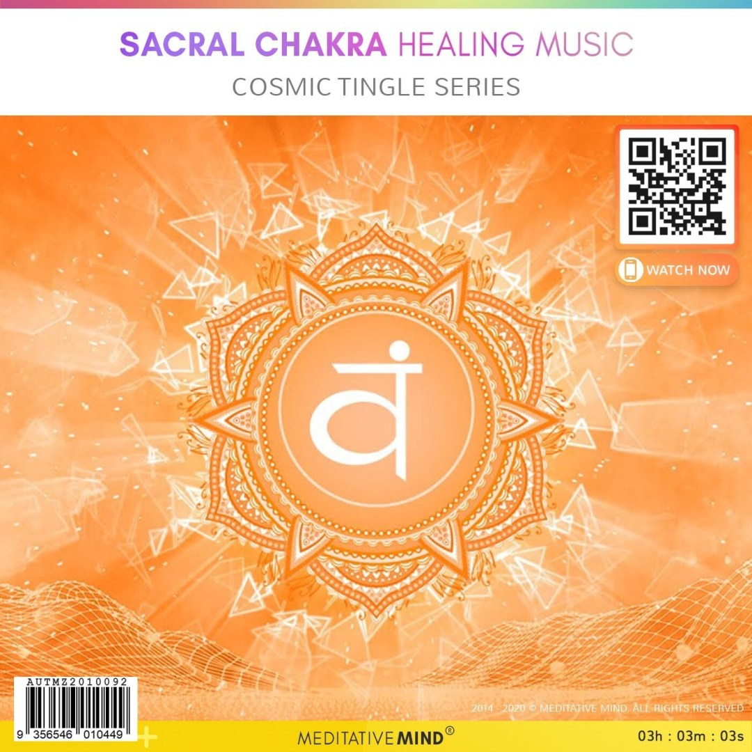 Sacral Chakra Healing Music - Cosmic Tingle Series