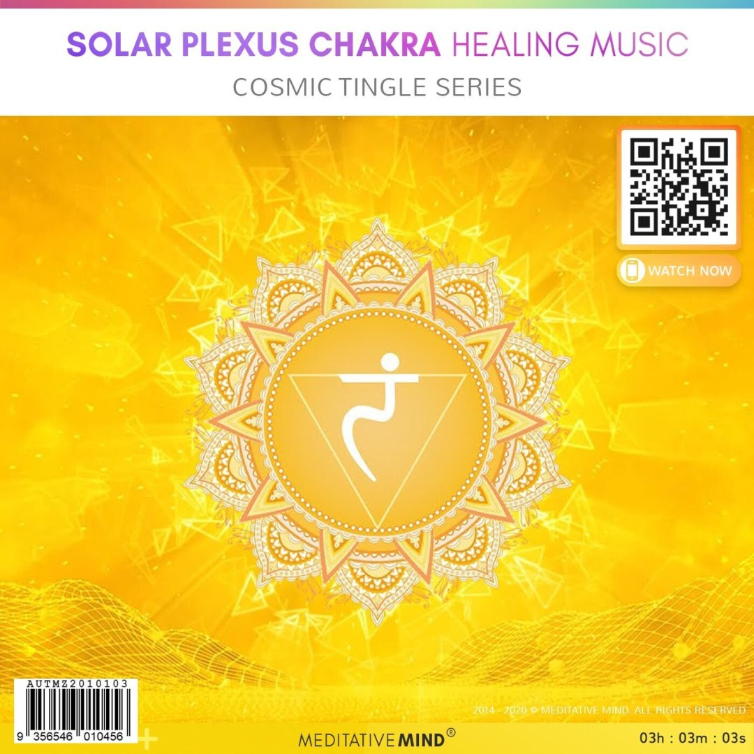 Solar Plexus Chakra Healing Music - Cosmic Tingle Series