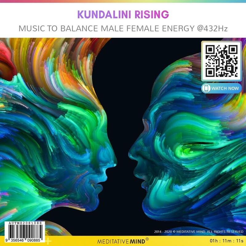 KUNDALINI RISING - Music to Balance Male Female Energy @432Hz