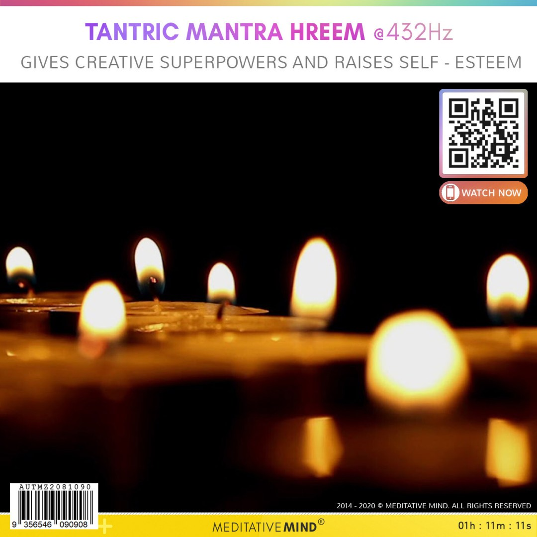 TANTRIC MANTRA HREEM @432Hz - Gives Creative Superpowers and Raises Self - Esteem
