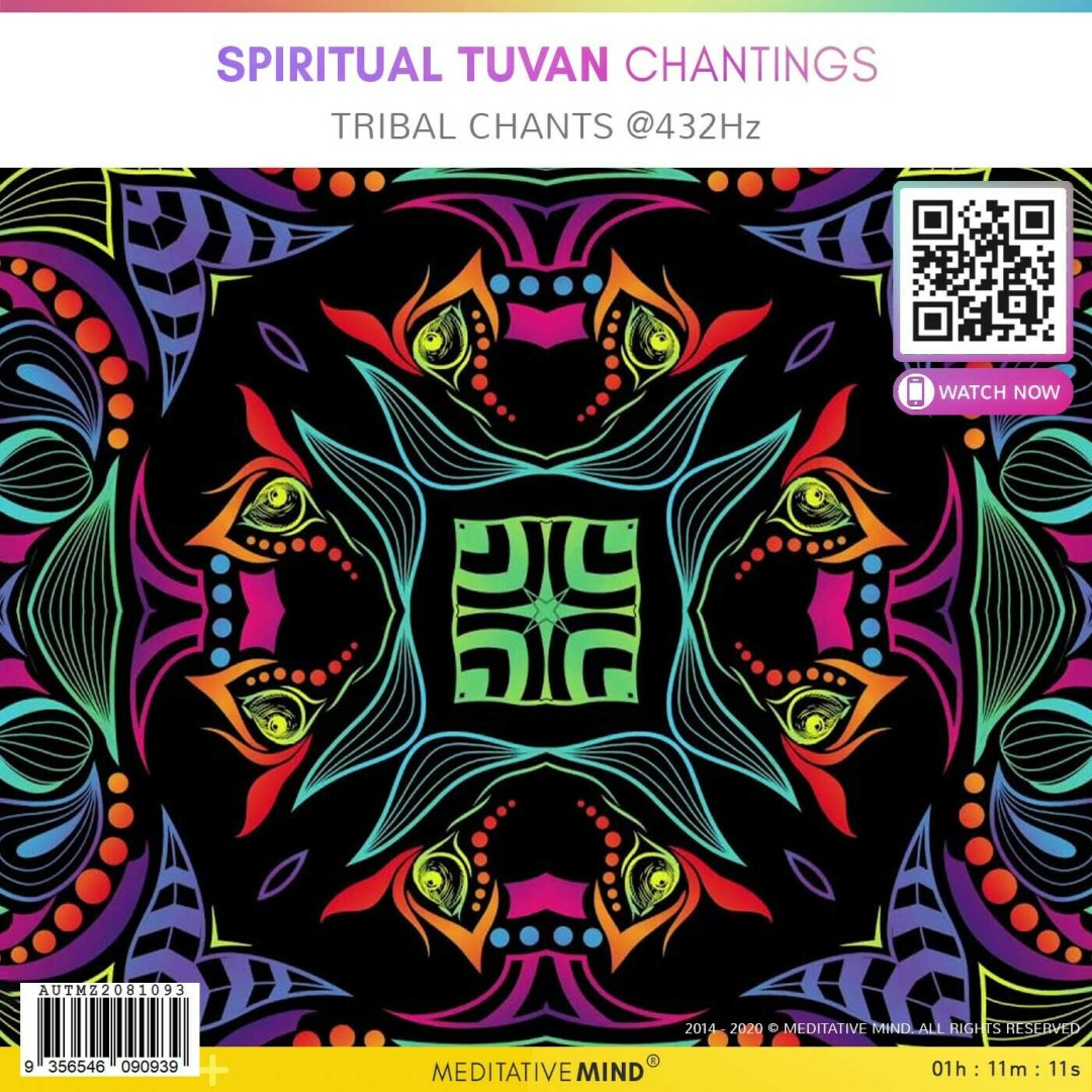 Spiritual Tuvan Chantings - TRIBAL CHANTS @432hz