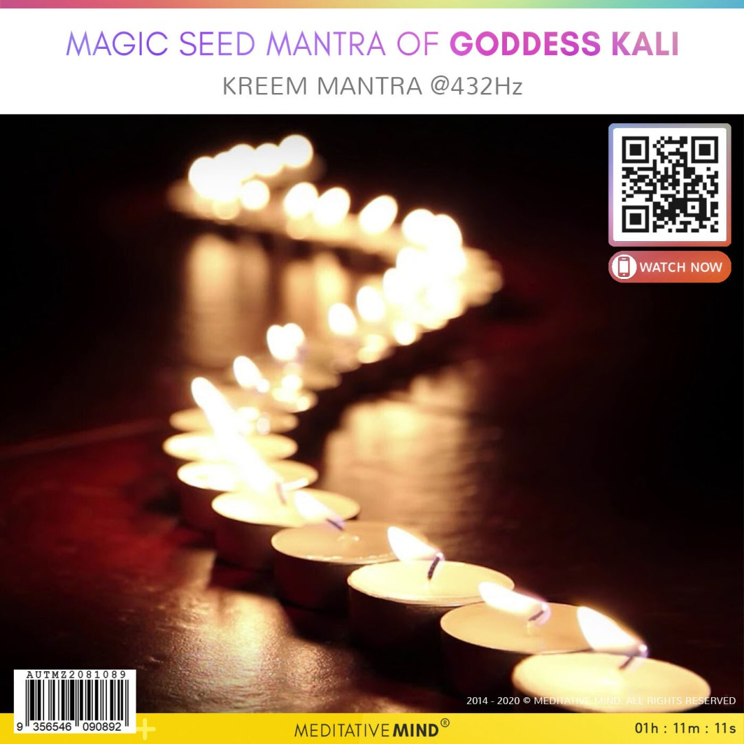 MAGIC SEED MANTRA of GODDESS KALI - Kreem Mantra @432Hz