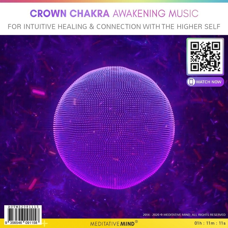 CROWN CHAKRA HEALING AWAKENING MUSIC - for Intuitive Healing & Connection with the Higher Self