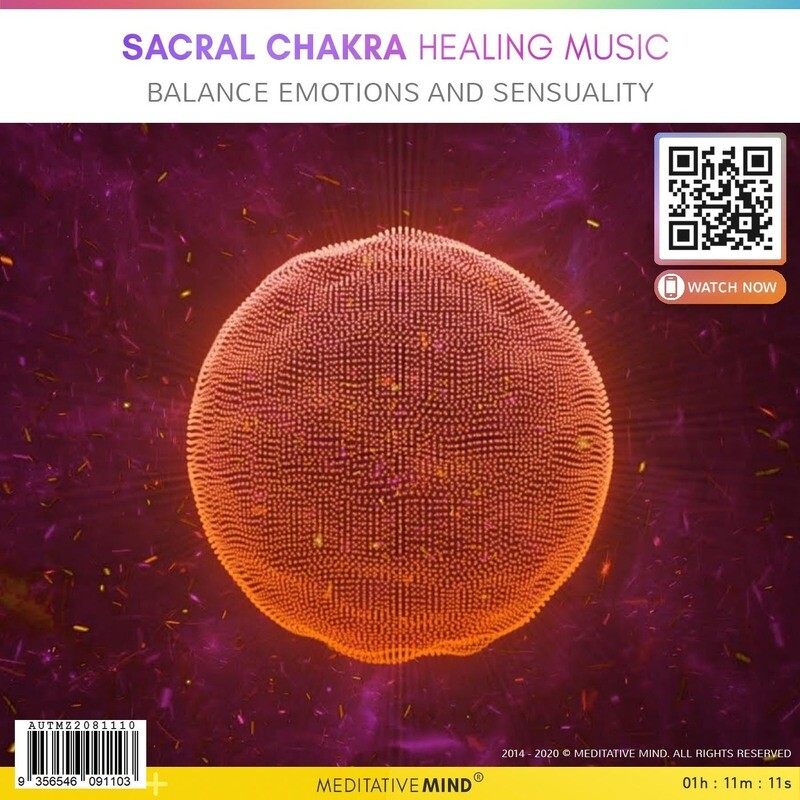 SACRAL CHAKRA HEALING MUSIC - Balance Emotions and Sensuality