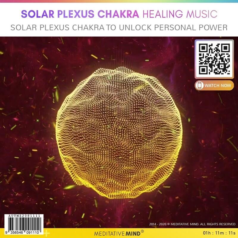 SOLAR PLEXUS CHAKRA HEALING MUSIC - Solar Plexus Chakra to Unlock Personal Power