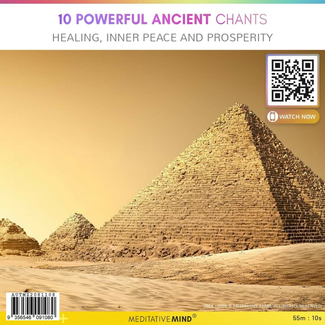 10 POWERFUL ANCIENT CHANTS - Healing, Inner Peace and Prosperity