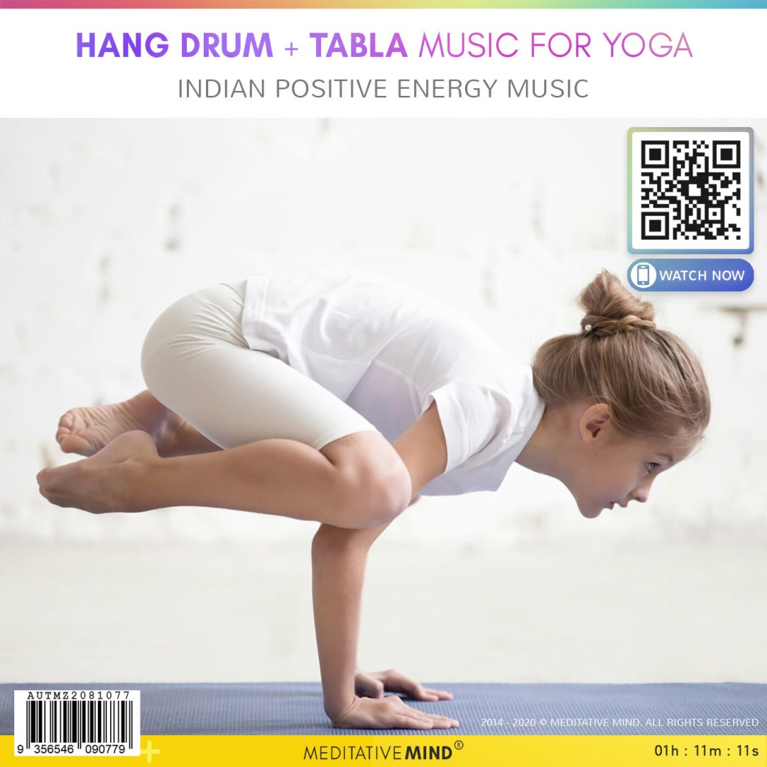 Hang Drum + Tabla  MUSIC for YOGA - Indian Positive Energy Music