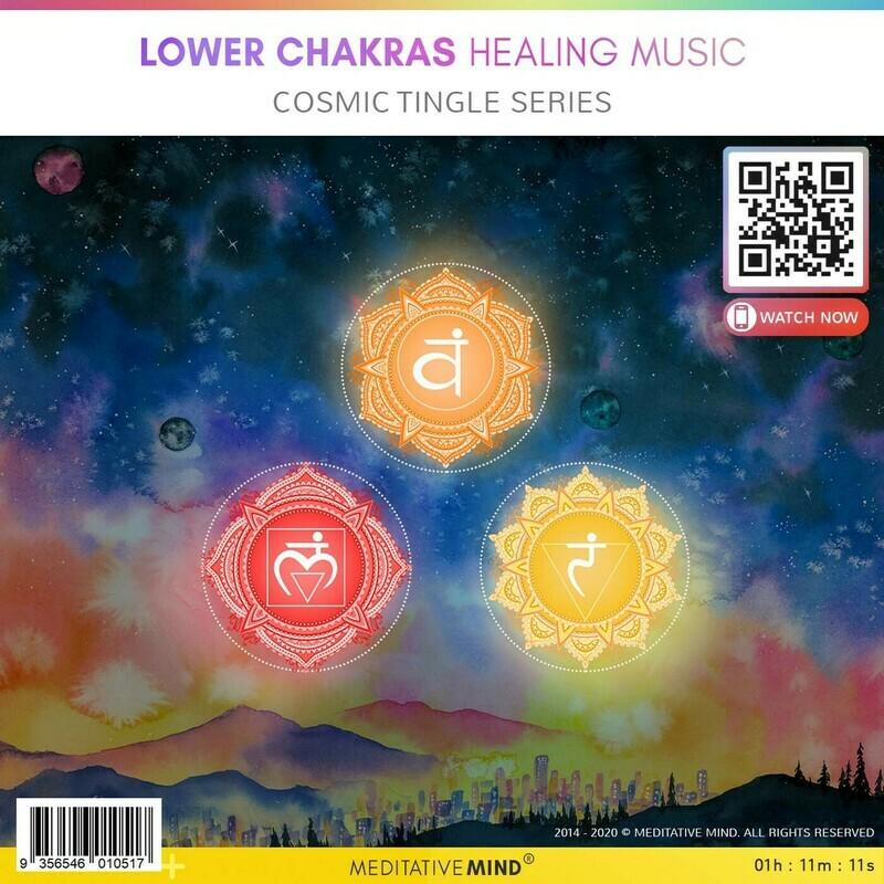 Lower Chakras Healing Music - Cosmic Tingle Series