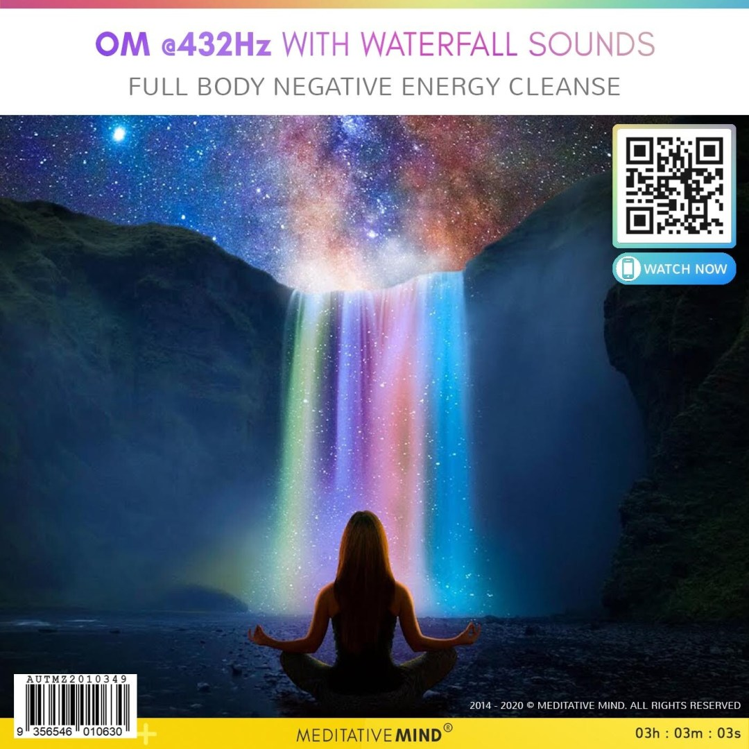 Om @432Hz with waterfall sounds - Full body negative energy cleanse