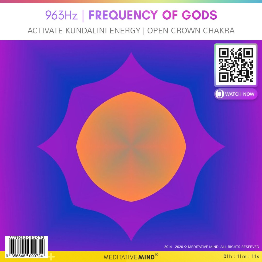 963Hz FREQUENCY of GODS - Activate Kundalini Energy - Open Crown Chakra
