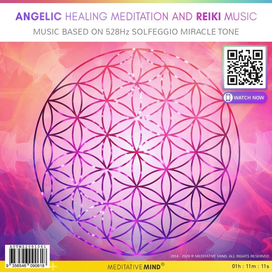 Angelic Healing Meditation and Reiki Music - Music Based on 528Hz Solfeggio Miracle Tone