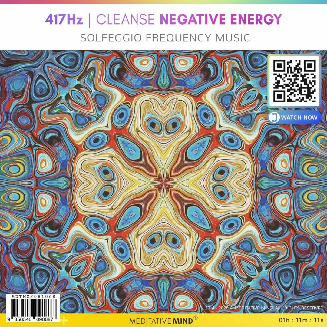 417Hz  CLEANSE NEGATIVE ENERGY - Solfeggio Frequency Music