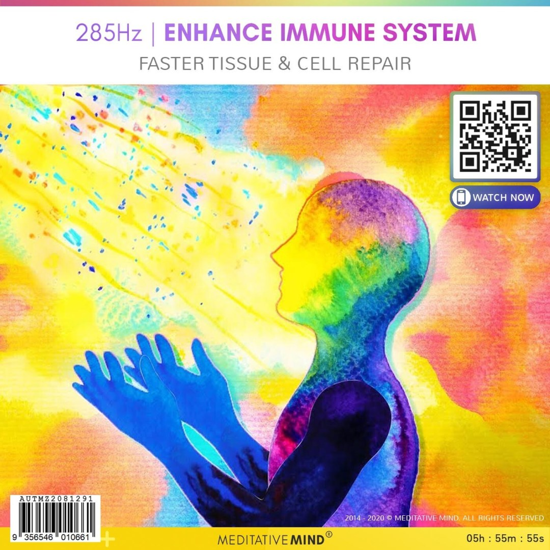 285Hz | Enhance Immune System - Faster Tissue & Cell Repair