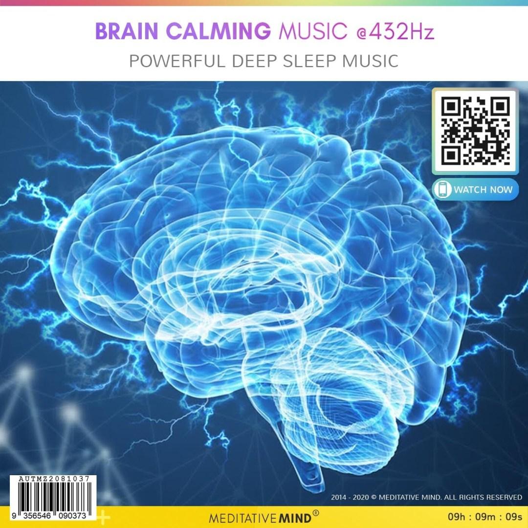 Brain Calming Music @432Hz - Powerful Deep Sleep Music